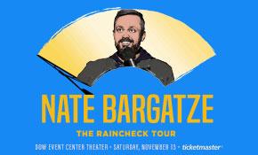 Nate Bargatze: The Raincheck Tour